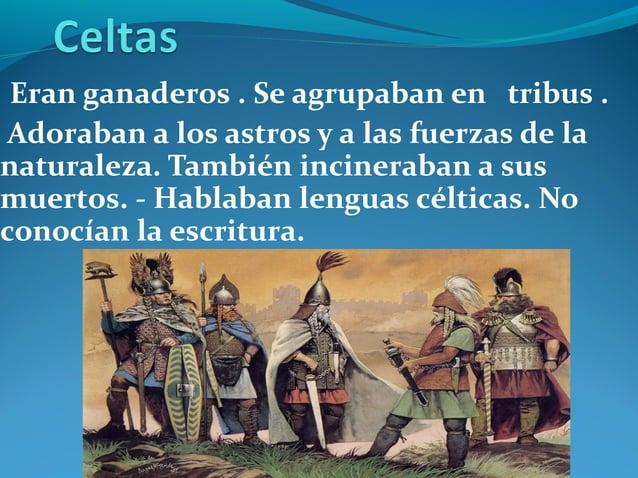 Eran comerciantes.Fundaron Cádiz, Málaga y Cartagena.Estaban interesados en los metales peninsulares.Utilizaban un alfabet...