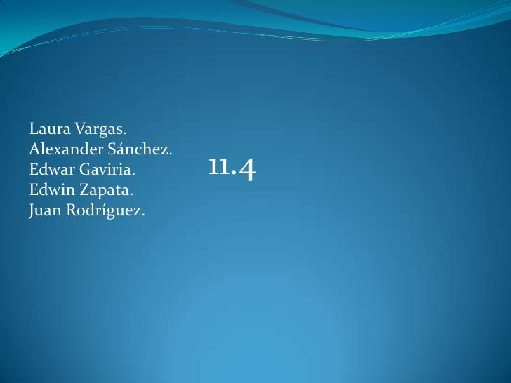 Laura Vargas.<br />Alexander Sánchez.<br />Edwar Gaviria.                    <br />Edwin Zapata.<br />Juan Rodríguez.<br /...