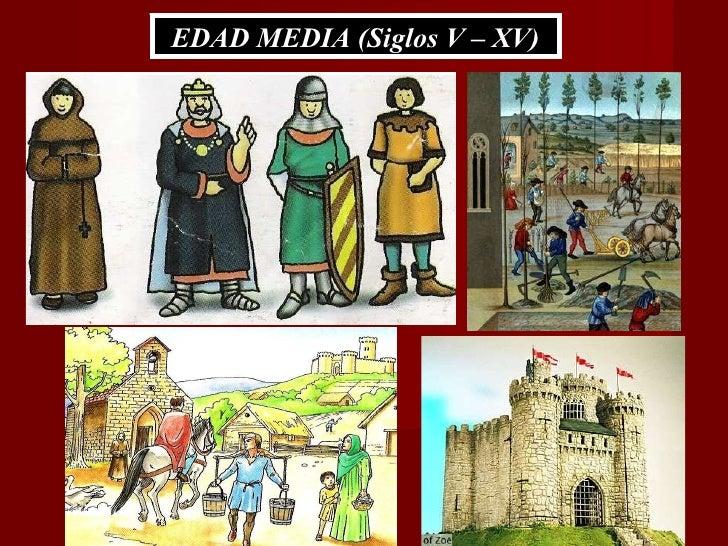 EDAD MEDIA (Siglos V – XV)