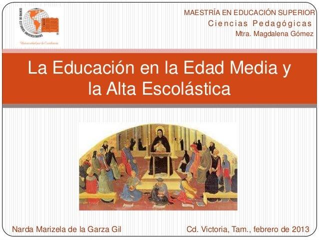 MAESTRÍA EN EDUCACIÓN SUPERIOR                                       Ciencias Pedagógicas                                 ...