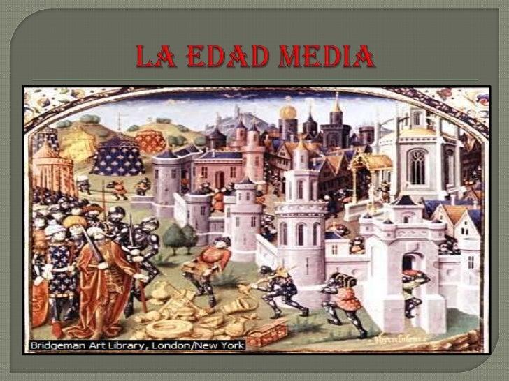 LA EDAD MEDIA<br />