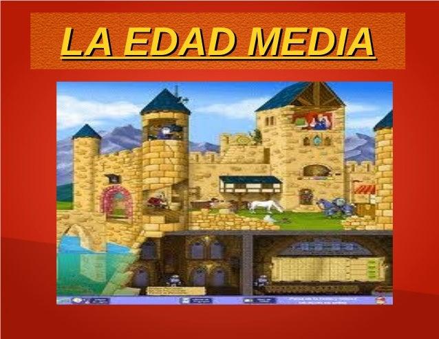 LA EDAD MEDIALA EDAD MEDIA