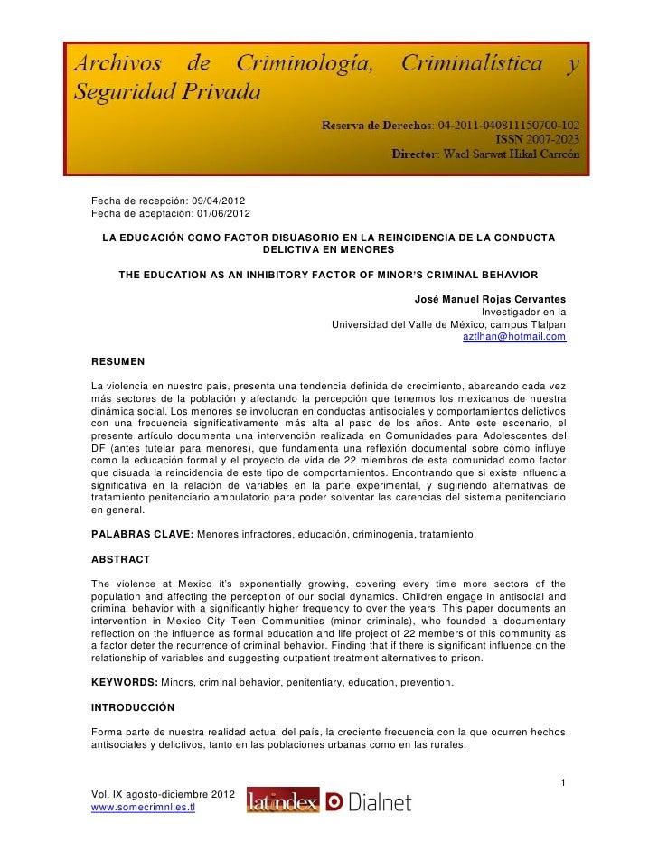 Fecha de recepción: 09/04/2012Fecha de aceptación: 01/06/2012  LA EDUCACIÓN COMO FACTOR DISUASORIO EN LA REINCIDENCIA DE L...