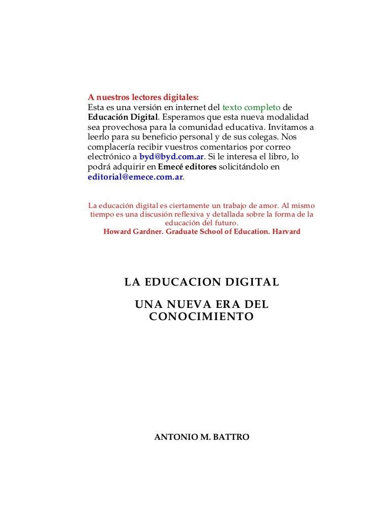 A nuestros lectores digitales:Esta es una versión en internet del texto completo deEducación Digital. Esperamos que esta n...