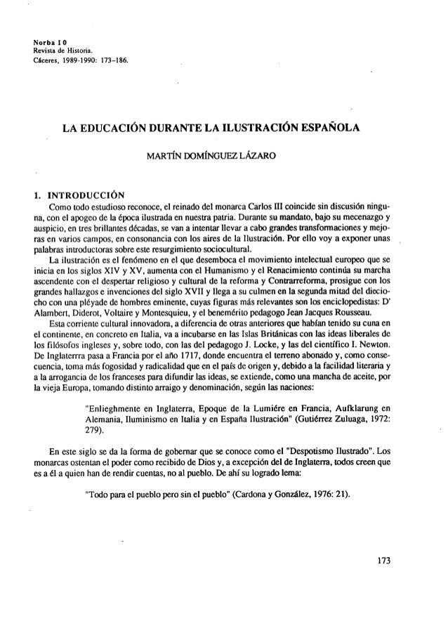 Norba 1 0 Revista de Historia. Cáceres, 1989-1990: 173-186. LA EDUCACION DURANTE LA ILUSTRACIÓN ESPAÑOLA MARTÍN DOMÍNGUEZ ...