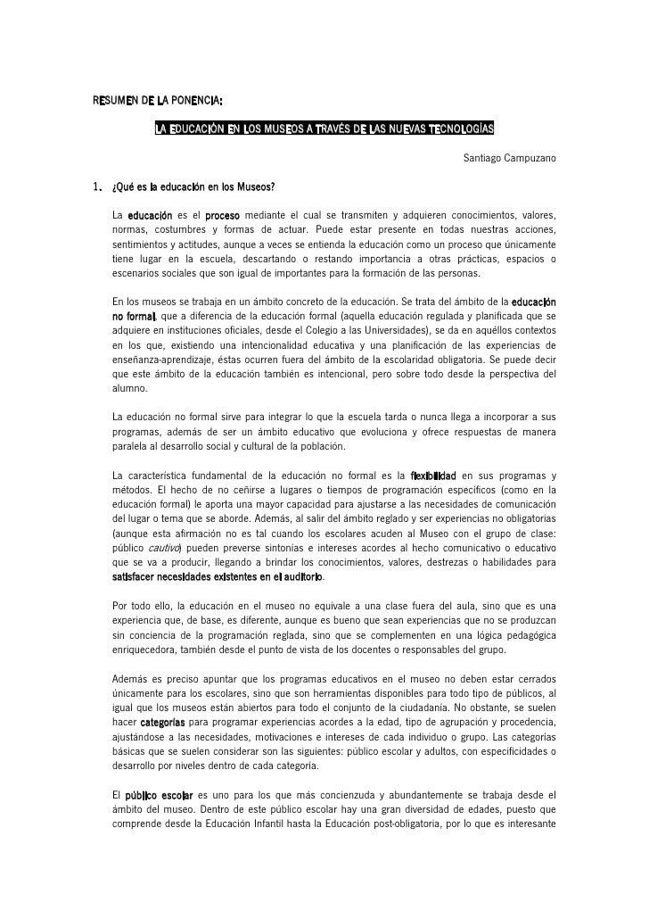 RESUMEN DE LA PONENCIA:             LA EDUCACIÓN EN LOS MUSEOS A TRAVÉS DE LAS NUEVAS TECNOLOGÍAS                         ...