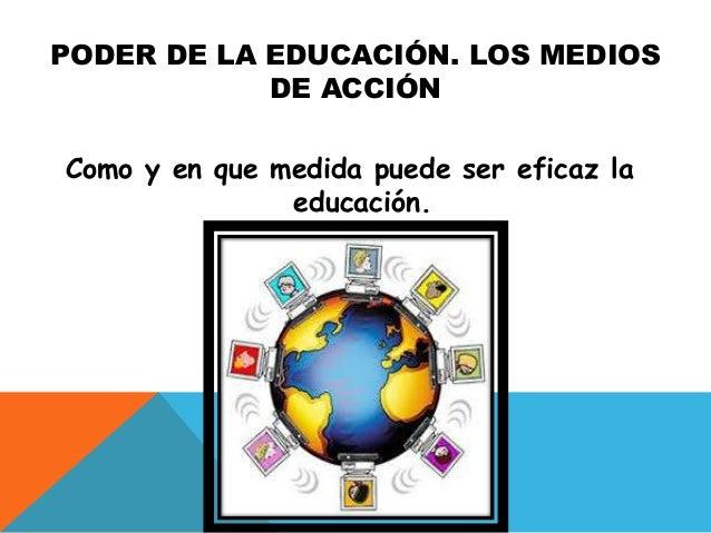 La educaci n su naturaleza y su funci n for Educacion para poder