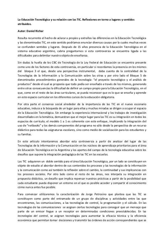 La Educación Tecnológica y su relación con las TIC. Reflexiones en torno a lugares y sentidos atribuidos. Autor: Daniel Ri...