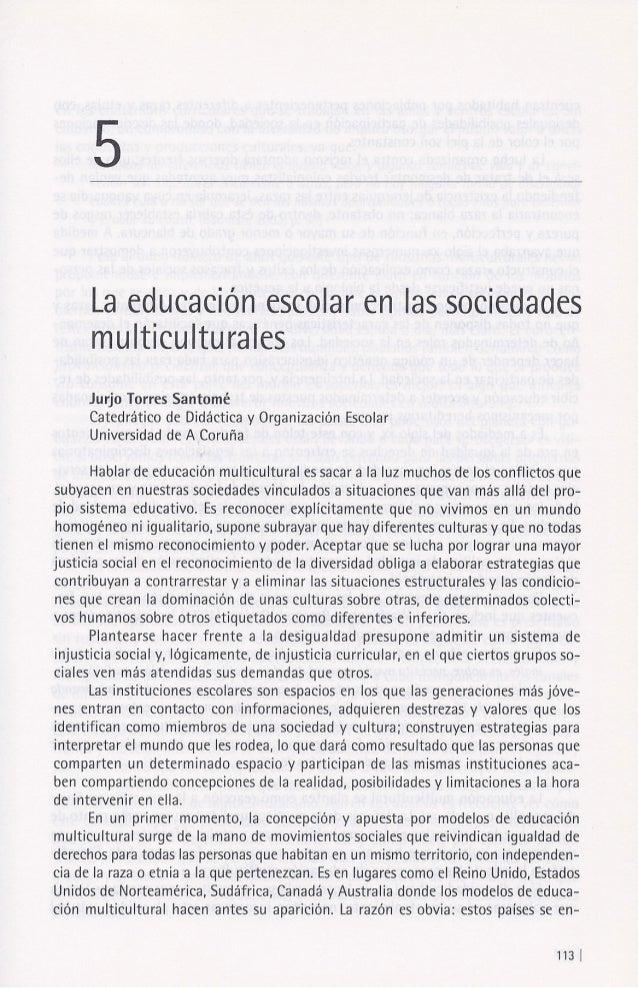 La educación escolar en las sociedades multiculturales. Jurjo Torres Santomé