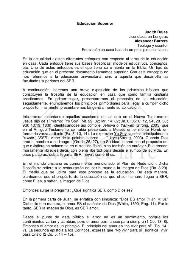 Educación Superior Judith Rojas Licenciada en Lenguas Alexander Barrera Teólogo y escritor Educación en casa basada en pri...
