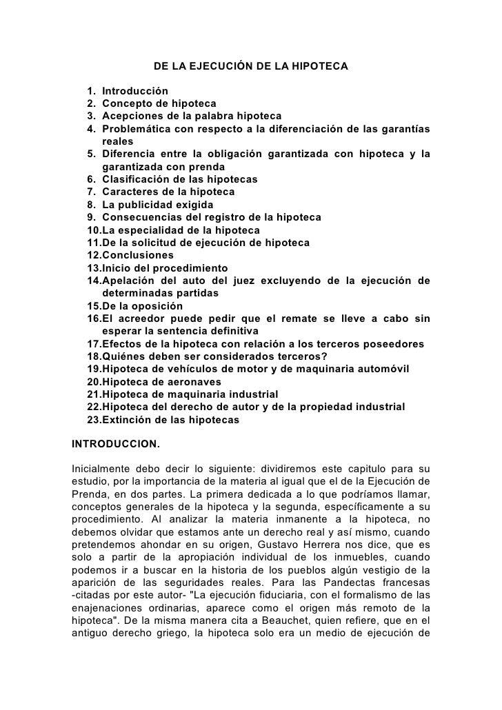 DE LA EJECUCIÓN DE LA HIPOTECA   1. Introducción   2. Concepto de hipoteca   3. Acepciones de la palabra hipoteca   4. Pro...