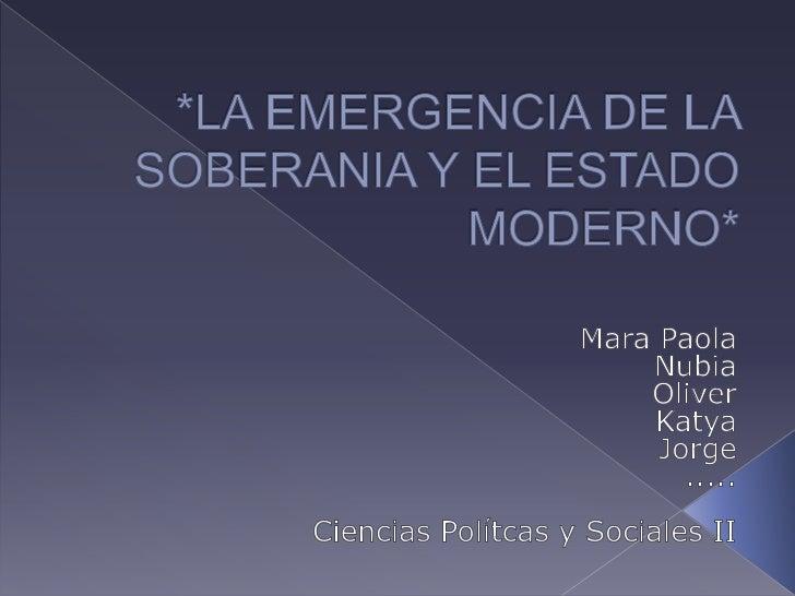 La emergencia de la soberania..