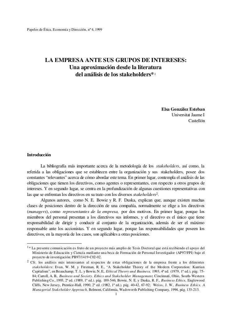 Papeles de Ética, Economía y Dirección, nº 4, 1999           LA EMPRESA ANTE SUS GRUPOS DE INTERESES:                 Una ...