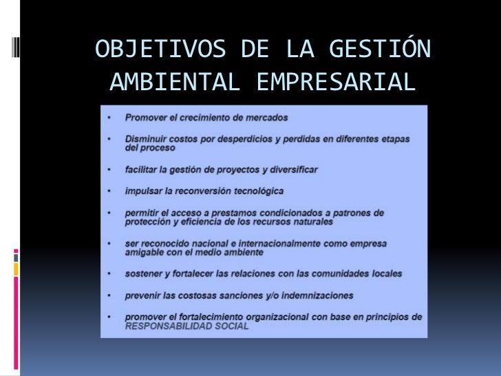 OBJETIVOS DE LA GESTIÓN AMBIENTAL EMPRESARIAL