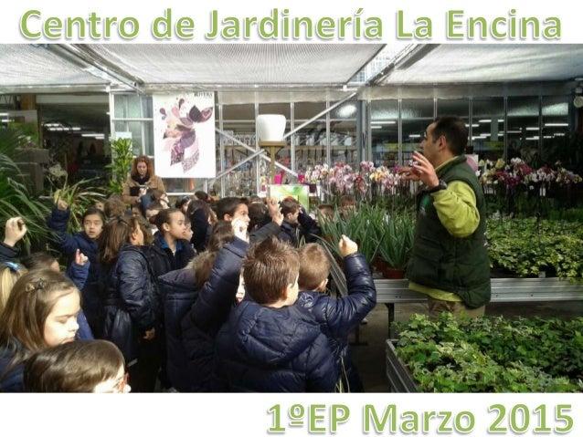 Centro de Jardinería La Encina n   l í__% _, _