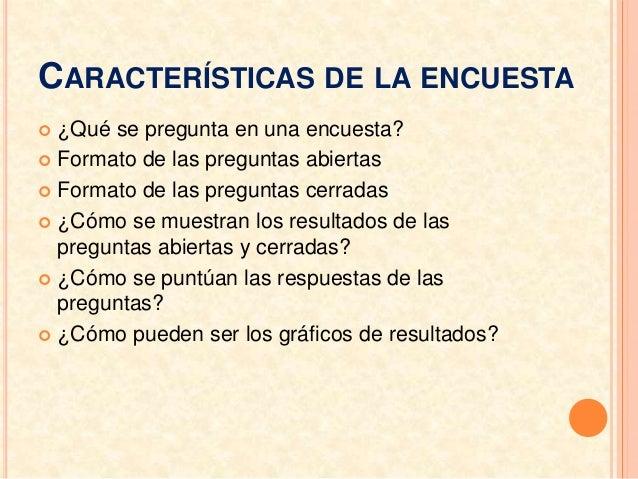 Resultado de imagen de CARACTERISTICAS DE LA ENCUESTA