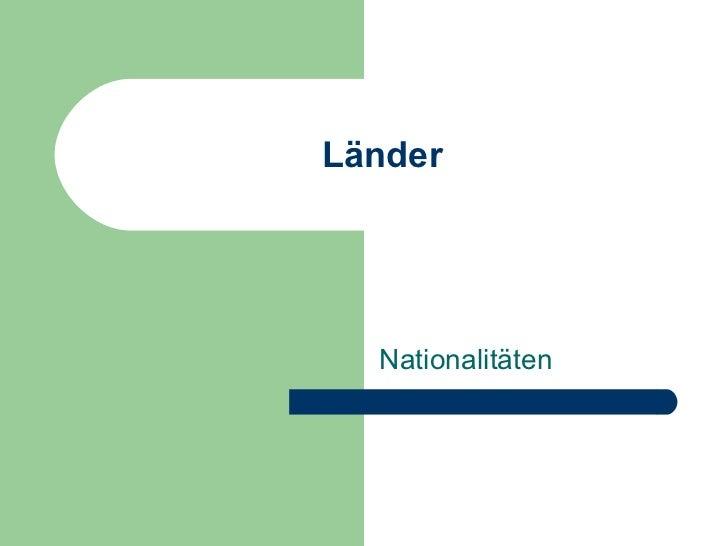 L änder Nationalitäten