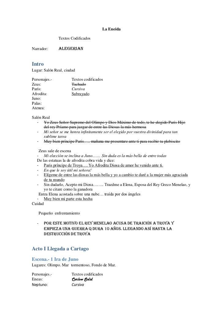La Eneida                 Textos CodificadosNarrador:        AlegerianIntroLugar: Salón Real, ciudadPersonajes.-          ...