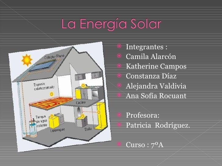 <ul><li>Integrantes : </li></ul><ul><li>Camila Alarcón </li></ul><ul><li>Katherine Campos </li></ul><ul><li>Constanza Díaz...