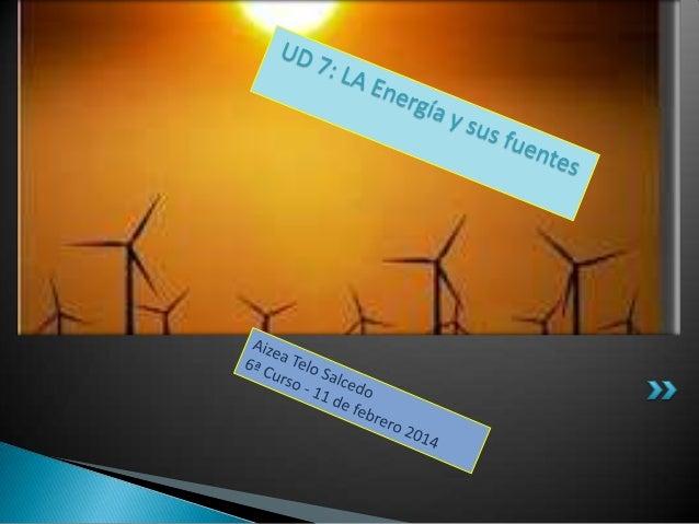 INDICE • 1. ¿Qué es la energía? • 2. Fuentes de energía. • 3. Tipos de energía. • 4. Propiedades de la energía. • 5. Trans...