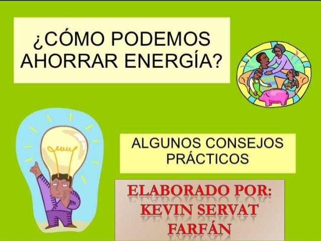 como cuido la energía