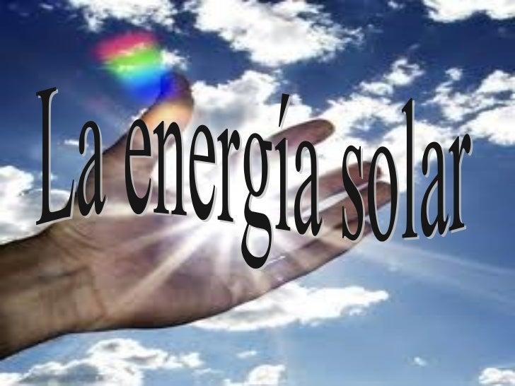 La energia solar - Fotos energias renovables ...