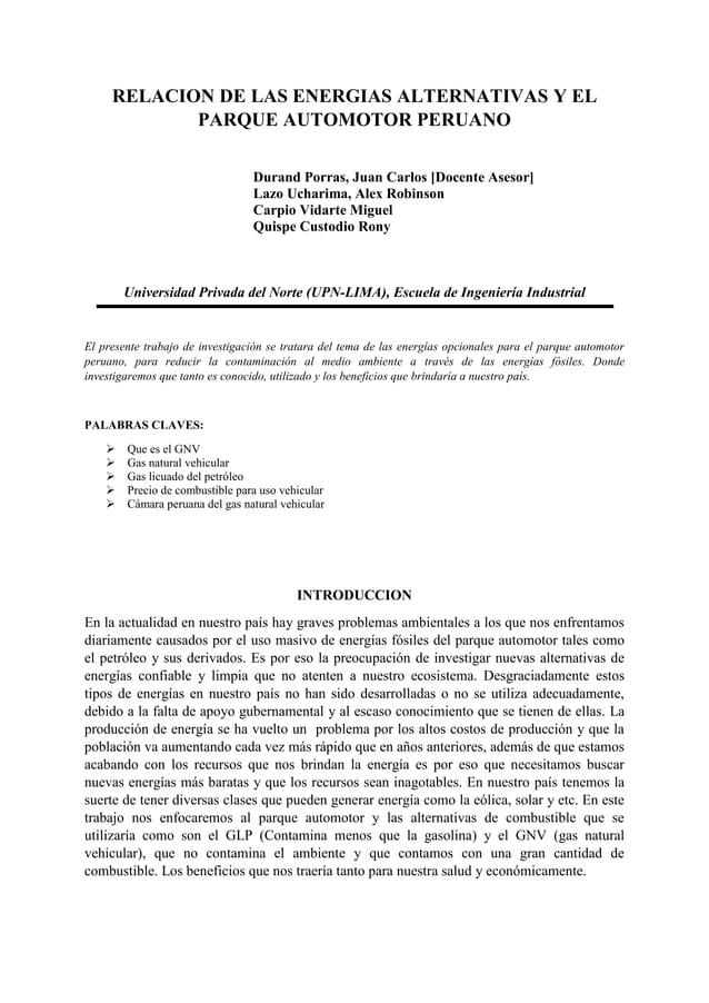 RELACION DE LAS ENERGIAS ALTERNATIVAS Y EL PARQUE AUTOMOTOR PERUANO Durand Porras, Juan Carlos [Docente Asesor] Lazo Uchar...