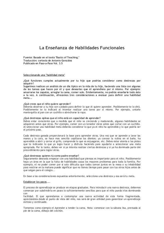 """La Enseñanza de Habilidades Funcionales Fuente: Basado en el texto """"Basics of Teaching."""" Traducción: cortesía de Antonio G..."""