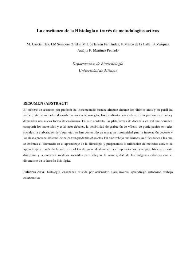 La enseñanza de la Histología a través de metodologías activas  M. García Irles, J.M Sempere Ortells, M.L de la Sen Fernán...