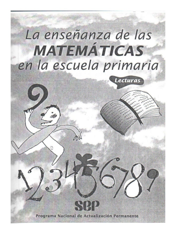 La enseñanza de las matemáticas en la escuela primaria. lecturas.