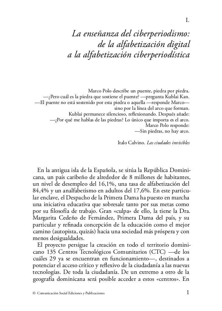 I.                       La enseñanza del ciberperiodismo:                               de la alfabetización digital     ...