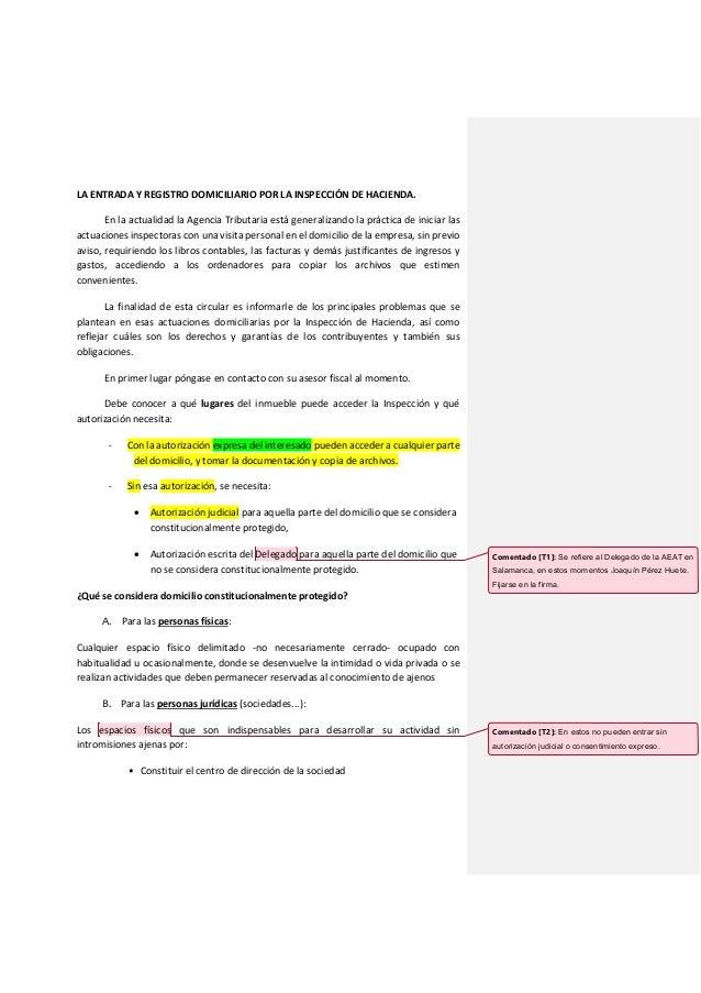 LA ENTRADA Y REGISTRO DOMICILIARIO POR LA INSPECCIÓN DE HACIENDA. En la actualidad la Agencia Tributaria está generalizand...