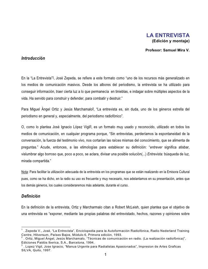 LA ENTREVISTA                                                                                                  (Edición y ...