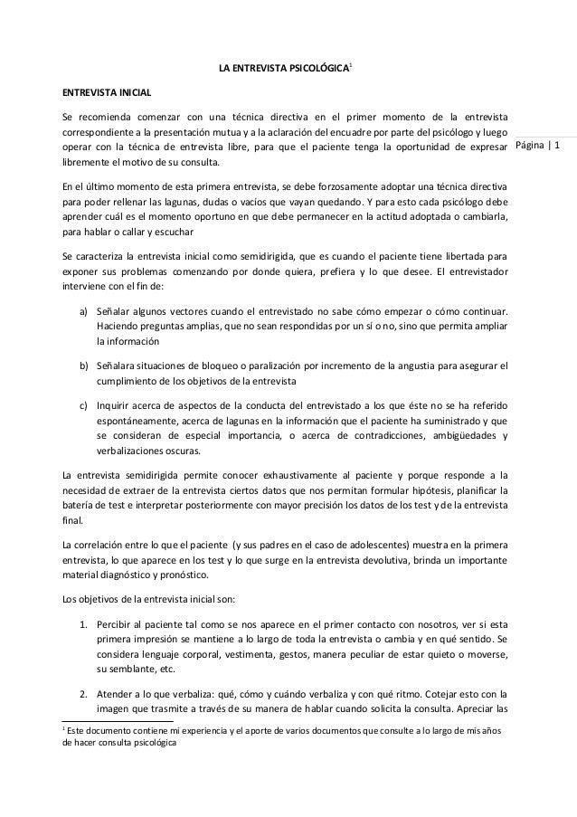 Página | 1 LA ENTREVISTA PSICOLÓGICA1 ENTREVISTA INICIAL Se recomienda comenzar con una técnica directiva en el primer mom...