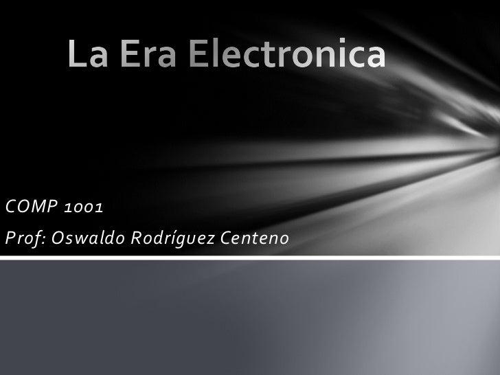 COMP 1001Prof: Oswaldo Rodríguez Centeno