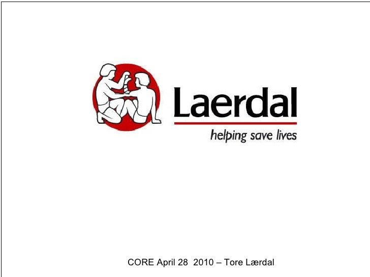 CORE April 28  2010 – Tore Lærdal