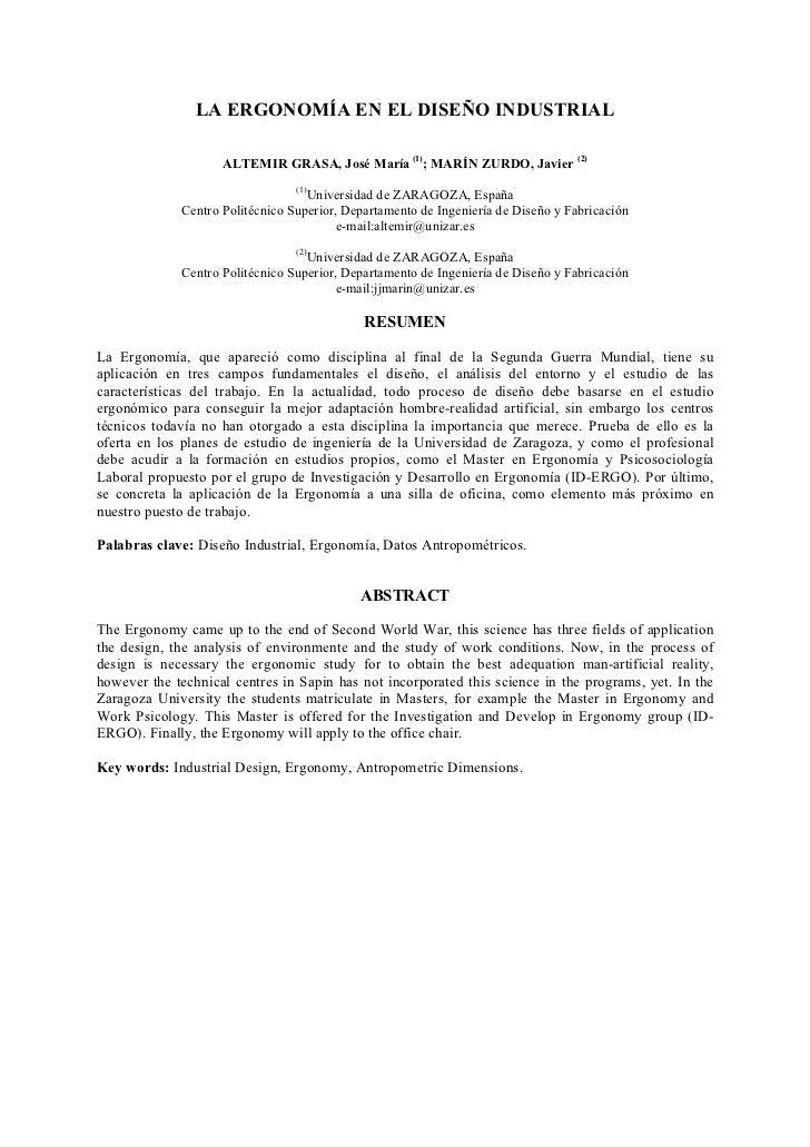 LA ERGONOMÍA EN EL DISEÑO INDUSTRIAL                    ALTEMIR GRASA, José María (1); MARÍN ZURDO, Javier (2)            ...