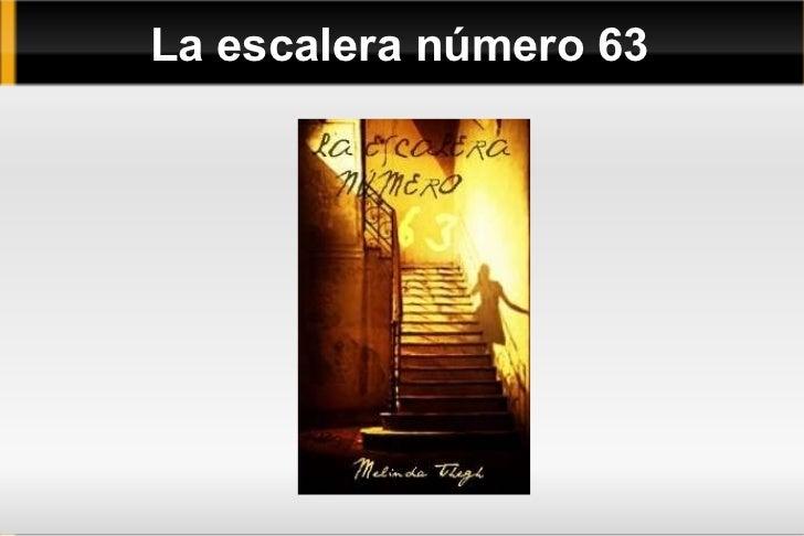 La escalera número 63