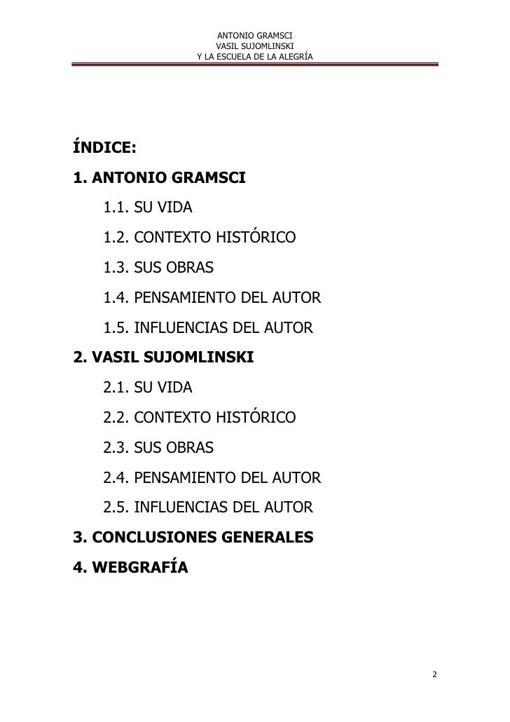 ANTONIO GRAMSCI                       VASIL SUJOMLINSKI                  Y LA ESCUELA DE LA ALEGRÍAÍNDICE:1. ANTONIO GRAMS...