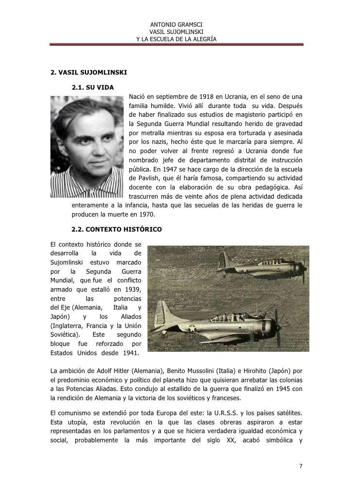 ANTONIO GRAMSCI                                    VASIL SUJOMLINSKI                               Y LA ESCUELA DE LA ALEG...