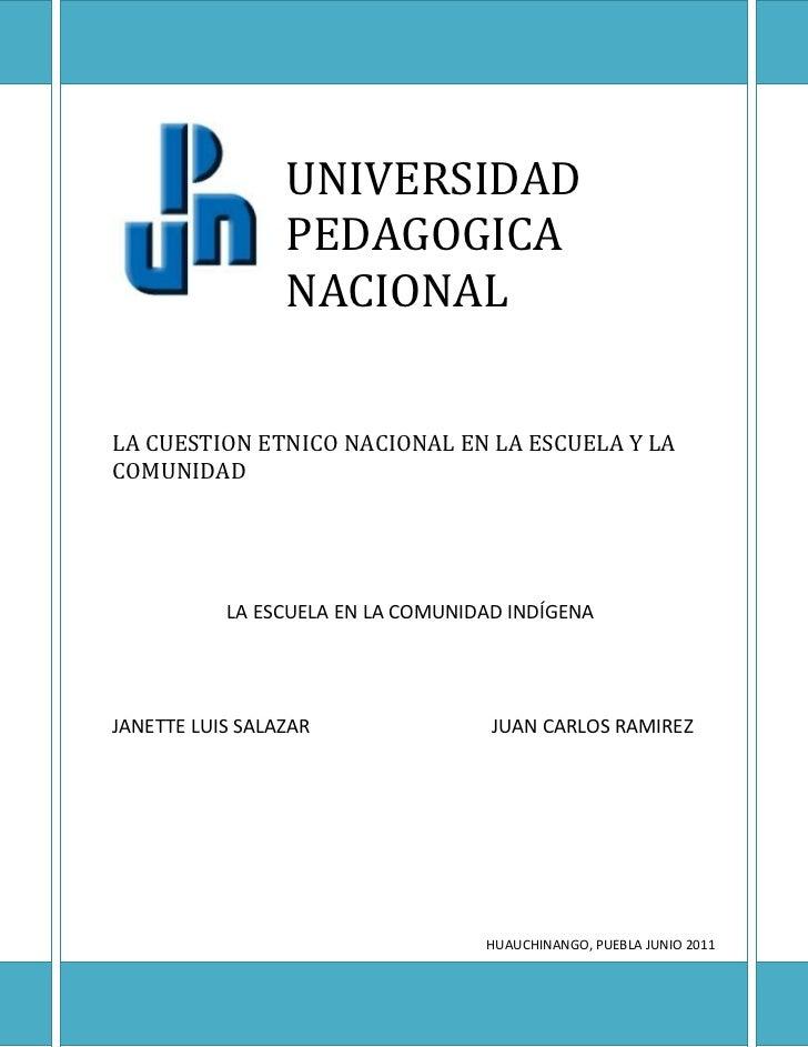 -8890120650UNIVERSIDAD PEDAGOGICA NACIONALLA CUESTION ETNICO NACIONAL EN LA ESCUELA Y LA                                  ...