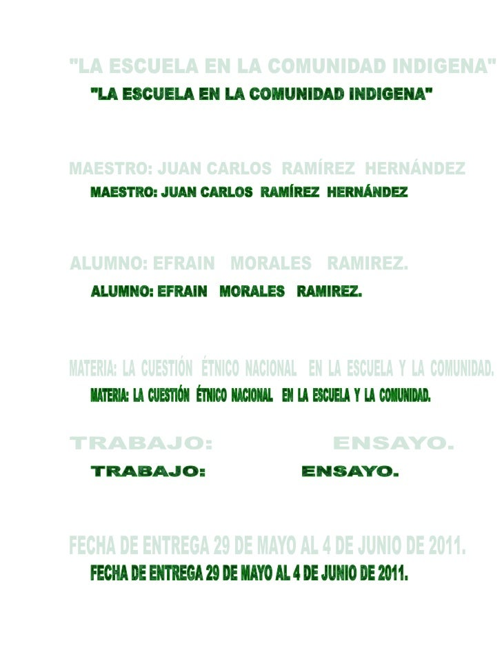 <br />LA ESCUELA EN LA COMUNIDAD INDIGENA<br />En este trabajo ab...