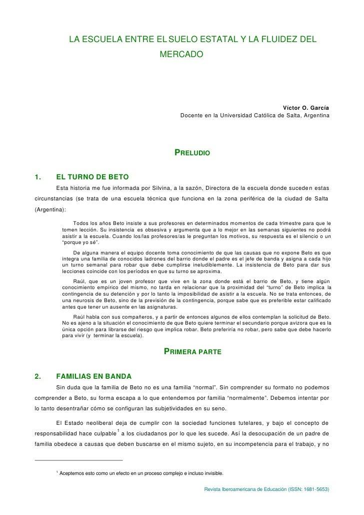 LA ESCUELA ENTRE EL SUELO ESTATAL Y LA FLUIDEZ DEL                                                         MERCADO        ...