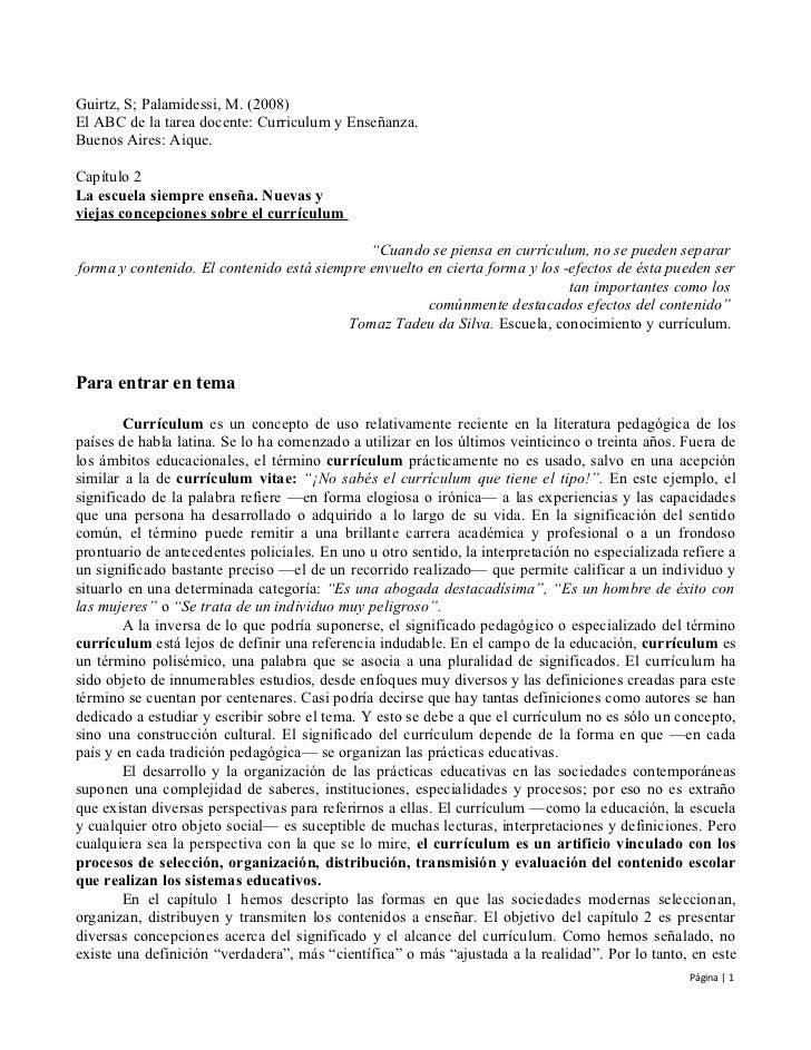 Guirtz, S; Palamidessi, M. (2008)El ABC de la tarea docente: Curriculum y Enseñanza.Buenos Aires: Aique.Capítulo 2La escue...