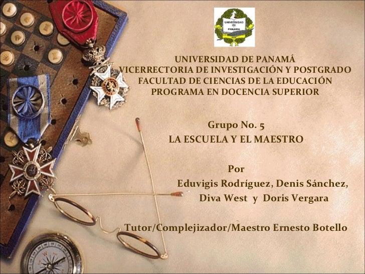 UNIVERSIDAD DE PANAMÁ VICERRECTORIA DE INVESTIGACIÓN Y POSTGRADO FACULTAD DE CIENCIAS DE LA EDUCACIÓN PROGRAMA EN DOCENCIA...