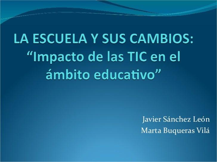Javier Sánchez León Marta Buqueras Vilá