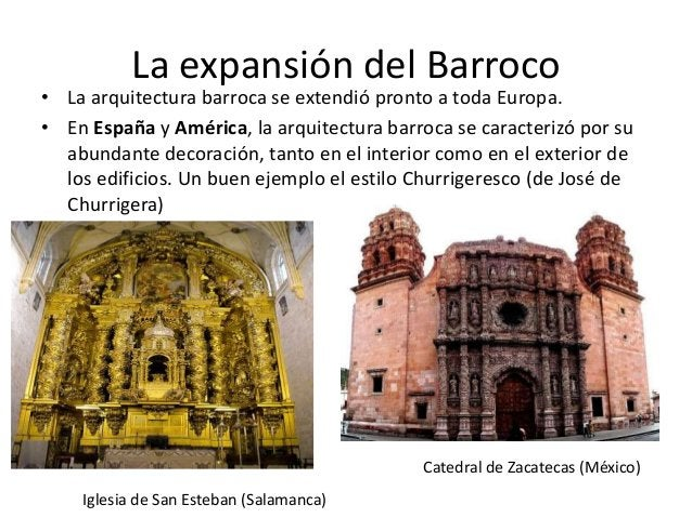 La expansión del Barroco  • La arquitectura barroca se extendió pronto a toda Europa. • En España y América, la arquitectu...