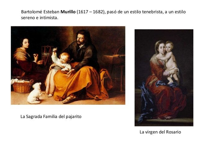 Bartolomé Esteban Murillo (1617 – 1682), pasó de un estilo tenebrista, a un estilo sereno e intimista.  La Sagrada Familia...