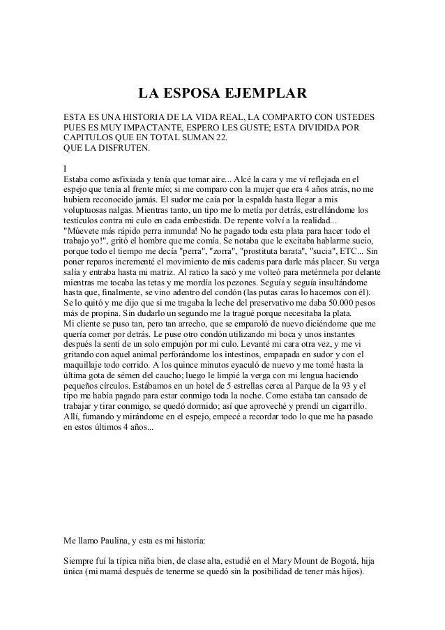 LA ESPOSA EJEMPLAR ESTA ES UNA HISTORIA DE LA VIDA REAL, LA COMPARTO CON USTEDES PUES ES MUY IMPACTANTE, ESPERO LES GUSTE;...