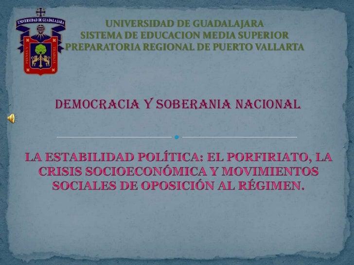 UNIVERSIDAD DE GUADALAJARASISTEMA DE EDUCACION MEDIA SUPERIORPREPARATORIA REGIONAL DE PUERTO VALLARTA<br />DEMOCRACIA Y SO...